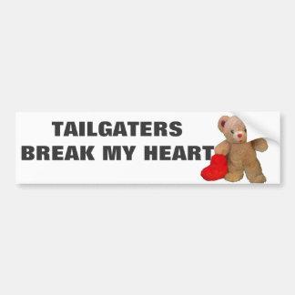 Tailgaters Break My Heart Teddy Bear Bumper Sticker