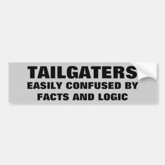 Tailgaters: Confundido por hechos y lógica Pegatina De Parachoque
