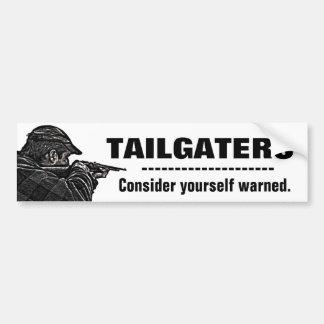 Tailgaters - considérese advertido pegatina para auto