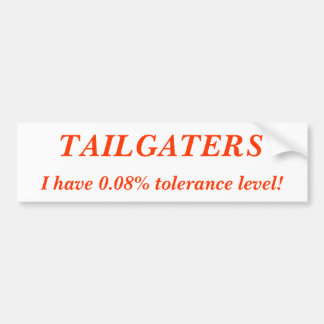 ¡TAILGATERS, tengo 0,08% niveles de tolerancia! Pegatina Para Auto