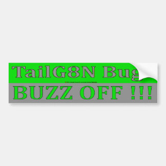 TailGating Bugs.  Buzz Off !!! Car Bumper Sticker