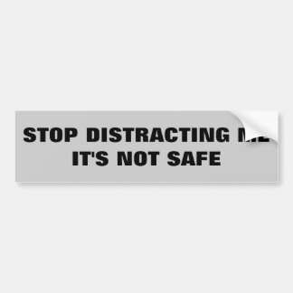 Tailgating is Distracting. It's Not Safe Bumper Sticker