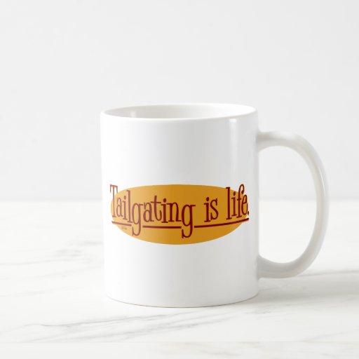 Tailgating is life. coffee mugs