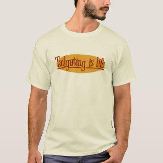 Tailgating is life. T-Shirt