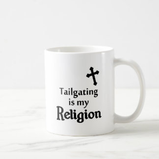 Tailgating is my Religion in Any Team Colors Coffee Mug