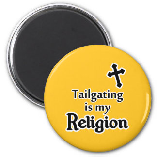 Tailgating is my Religion in Any Team Colors Magnet