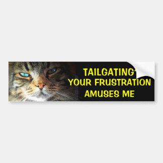 Tailgating? Your Frustration Amuses Bumper Cat Bumper Sticker