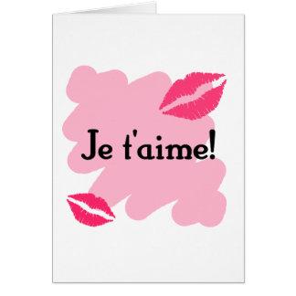 ¡T'aime de Je! - Francés te amo Tarjeta