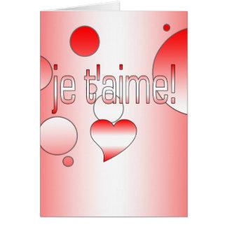 ¡T'aime de Je! La bandera de Canadá colorea arte Tarjeta De Felicitación