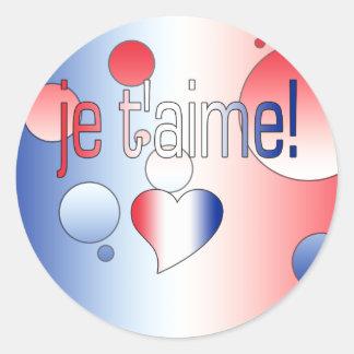 ¡T'aime de Je! La bandera francesa colorea arte Pegatina Redonda