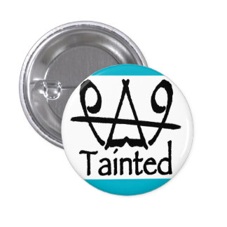 Tainted button