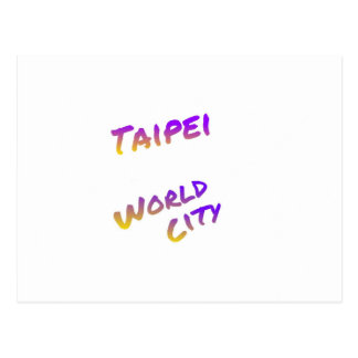 Taipei world city, colorful text art postcard