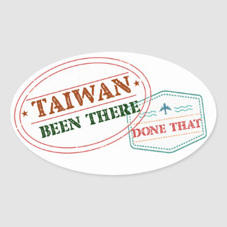 Taiwan Been There Done That Oval Sticker