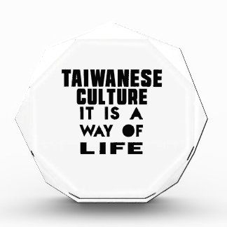 TAIWANESE CULTURE IT IS A WAY OF LIFE AWARD