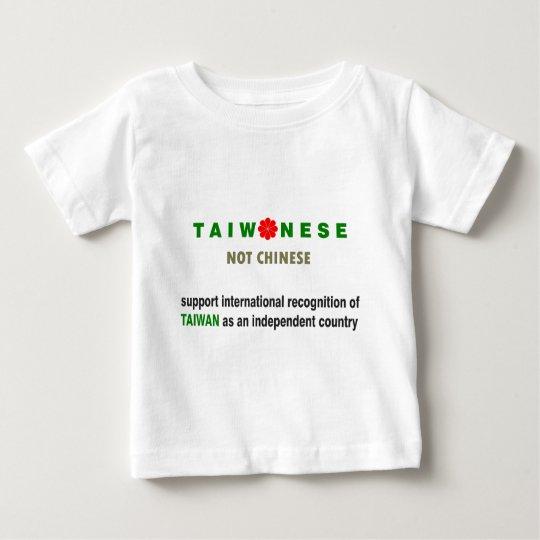 Taiwanese Not Chinese Baby T-Shirt