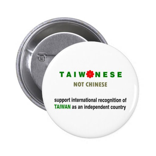 Taiwanese Not Chinese Pins