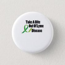 Take A Bite Out Of Lyme Disease Awareness Button