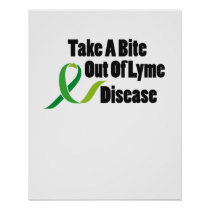 Take A Bite Out Of Lyme Disease Awareness Poster
