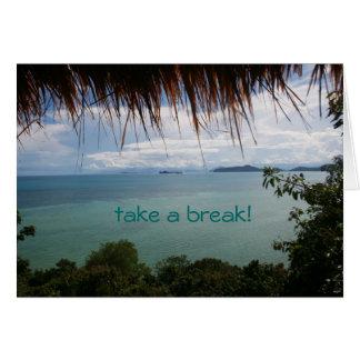 take a break! card