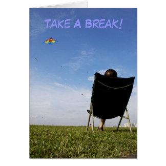 Take A Break Card