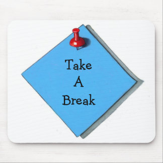 TAKE A BREAK: MEMO: OFFICE WORKAHOLIC MOUSE PAD