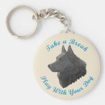 Take A Break (Schipperke) Key Chain