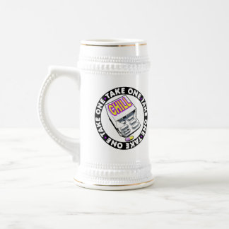 Take a chill pill beer stein