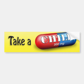 Take a Chill Pill Bumper Sticker