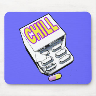 Take a chill pill mouse pad