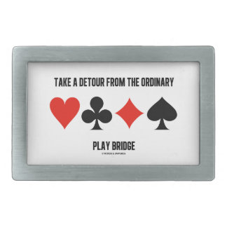 Take A Detour From The Ordinary Play Bridge Belt Buckle