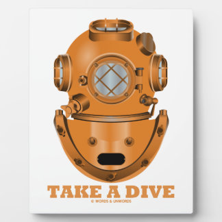 Take A Dive (Deep Diving Helmet Oceanographer) Plaques