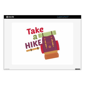 """Take A Hike Skins For 15"""" Laptops"""