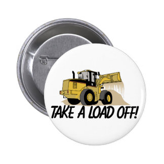 Take A Load Off 2 Inch Round Button