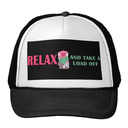 Take a Load Off Cap Trucker Hat