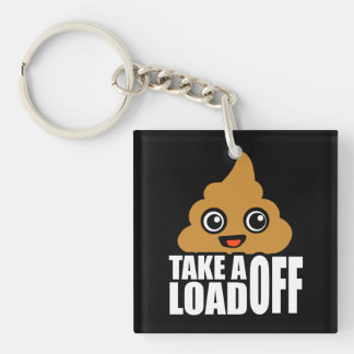Take a Load Off Keychain
