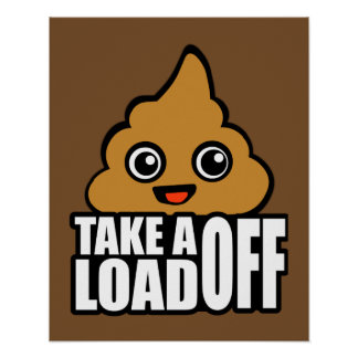 Take a Load Off Poster