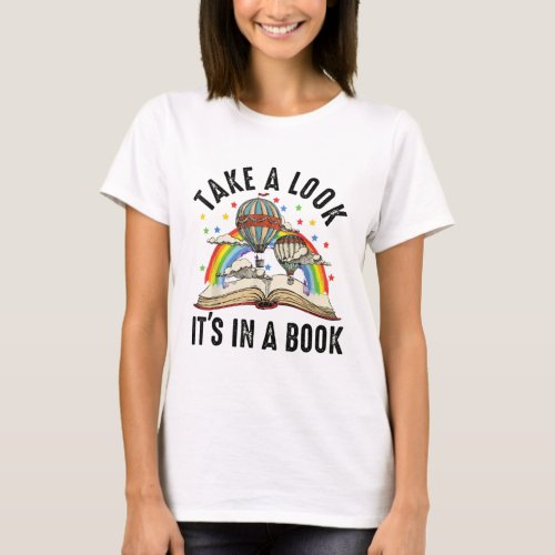 Take A Look Its In A Book _ Books Rainbow T_Shirt