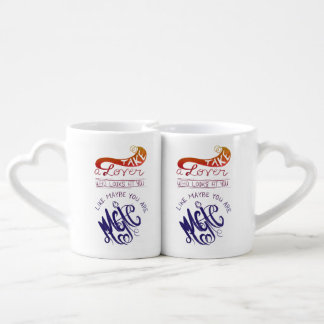 Take a Lover Love Quote Mugs
