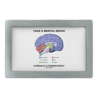Take A Mental Break Literally & Figuratively Brain Rectangular Belt Buckle