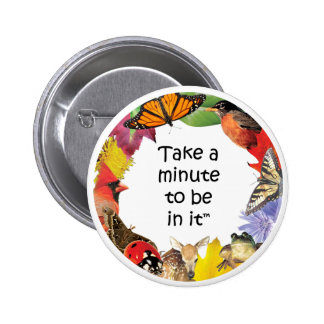 Take A Minute Button (Eastern)