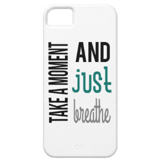 Take A Moment and Just Breathe Case