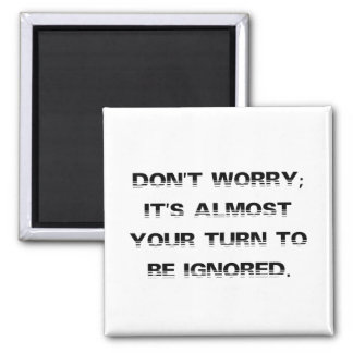 Take a number for personalized customer service (2 2 inch square magnet
