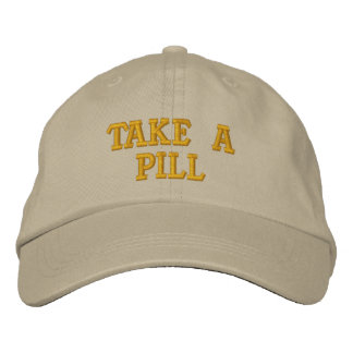 Take A Pill Embroidered Baseball Hat