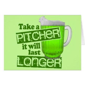 Take a Pitcher It Will Last Longer Card