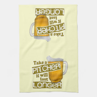 Take a Pitcher it will Last Longer Hand Towel