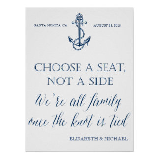 """Take a seat not a side"" nautical wedding sign"