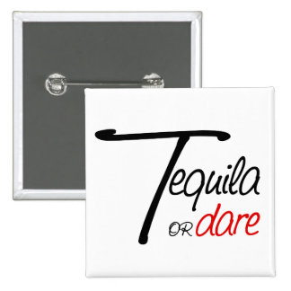 Take a shot of tequila or humiliate yourself button
