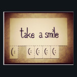 "Take a Smile Inspirational Postcard<br><div class=""desc"">Take a Smile! A simple inspirational postcard sometimes is the best and memorable gift for our loved ones.</div>"