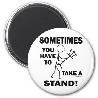 Take A Stand 2 Inch Round Magnet