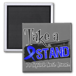 Take a Stand Against Anal Cancer 2 Inch Square Magnet